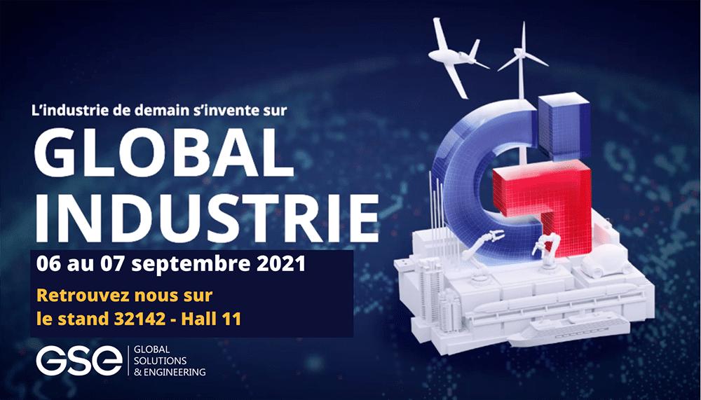 GSE participe au salon GLOBAL INDUSTRIE du 06 au 09 septembre 2021